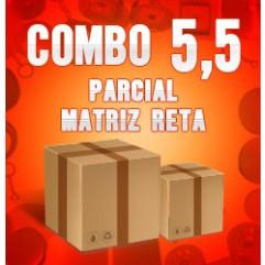 Combo 5,5 parcial (Matriz Reta)